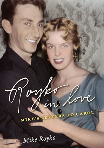 9780226730783: Royko in Love: Mike's Letters to Carol