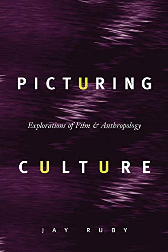 9780226730998: Picturing Culture: Explorations of Film and Anthropology