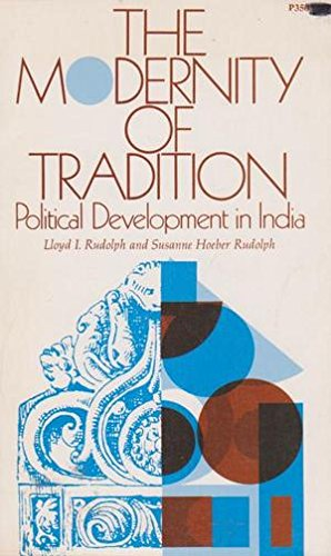 The Modernity of Tradition: political development in India