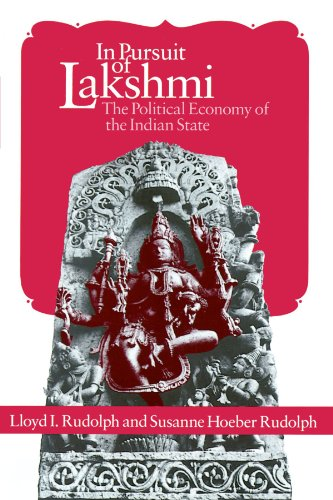 9780226731391: In Pursuit of Lakshmi: The Political Economy of the Indian State