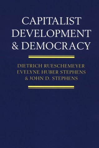 9780226731445: Capitalist Development and Democracy