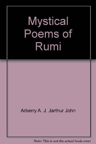 9780226731506: Mystical Poems of Rumi