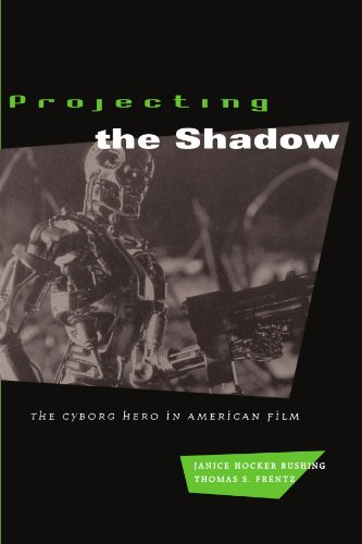 9780226731674: Projecting the Shadow: The Cyborg Hero in American Film (New Practices of Inquiry (Paperback))