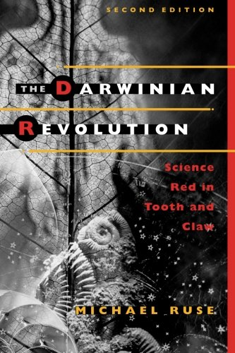 9780226731698: The Darwinian Revolution: Science Red in Tooth and Claw