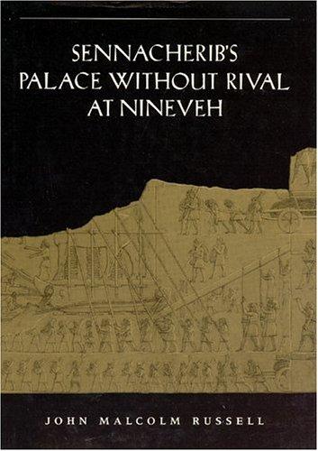 9780226731759: Sennacherib's Palace Without Rival at Nineveh