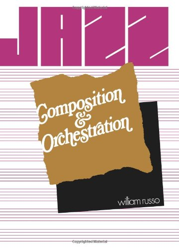 9780226732084: Jazz Composition and Orchestration