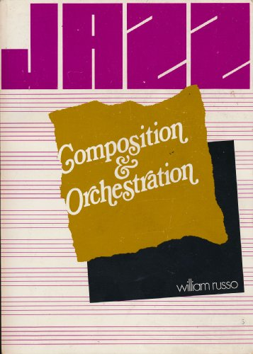 9780226732138: Jazz Composition and Orchestration