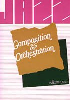 9780226732152: Jazz Composition and Orchestration