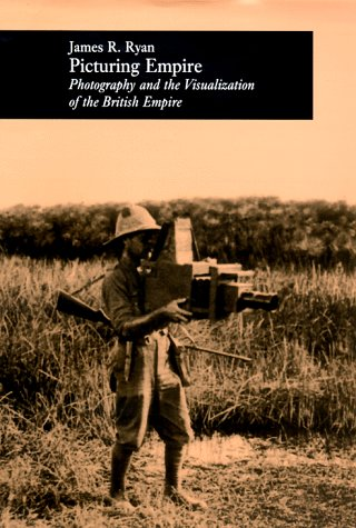 9780226732336: Picturing Empire: Photography and the Visualization of the British Empire