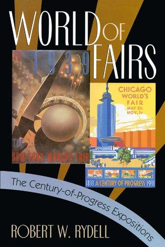 9780226732374: World of Fairs: The Century-of-Progress Expositions
