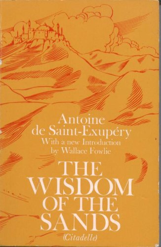 9780226733722: The Wisdom of the Sands (Citadelle)