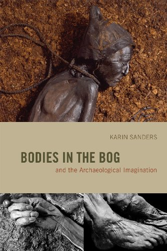 9780226734057: Bodies in the Bog and the Archaeological Imagination