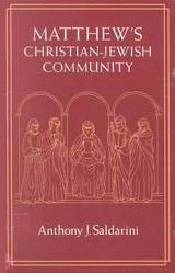 9780226734194: Matthew's Christian-Jewish Community (Chicago Studies in the History of Judaism)