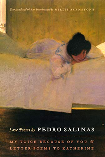 9780226734262: Love Poems by Pedro Salinas: My Voice Because of You and Letter Poems to Katherine