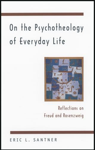 9780226734873: On the Psychotheology of Everyday Life: Reflections on Freud and Rosenzweig