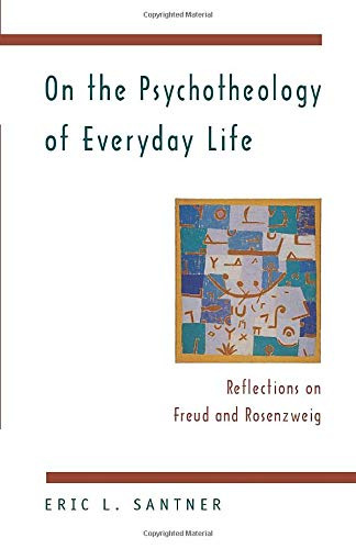 9780226734880: On the Psychotheology of Everyday Life: Reflections on Freud and Rosenzweig