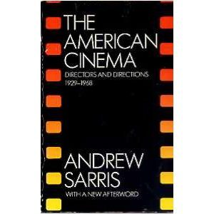 9780226735009: The American Cinema: Directors and Directions 1929-1968