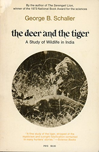 9780226736341: Deer and the Tiger: Study of Wild Life in India (Phoenix Books)