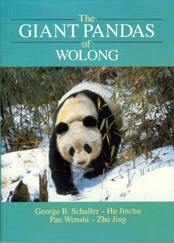 9780226736433: The Giant Pandas of Wolong