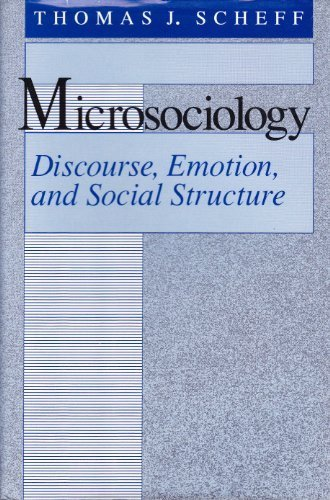 9780226736662: Microsociology: Discourse, Emotion, and Social Structure
