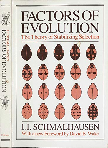 9780226738741: Factors of Evolution: The Theory of Stabilizing Selection