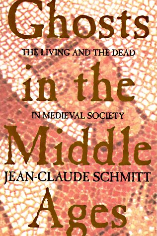 9780226738871: Ghosts in the Middle Ages - The Living & the Dead in Medieval Society