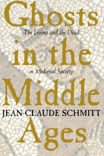9780226738888: Ghosts in the Middle Ages - The Living & the Dead in Medieval Society (Paper)