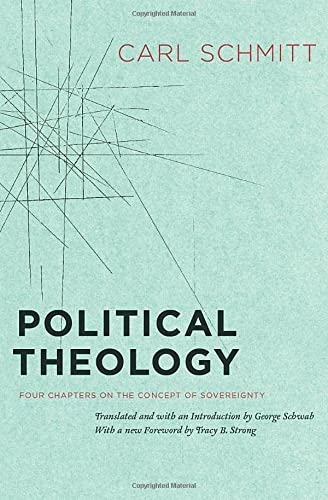 9780226738895: Political Theology: Four Chapters on the Concept of Sovereignty
