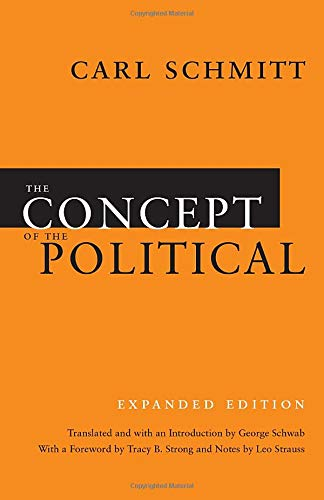 9780226738925: The Concept of the Political: Expanded Edition