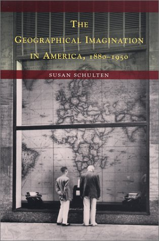 9780226740553: The Geographical Imagination in America 1880-1950