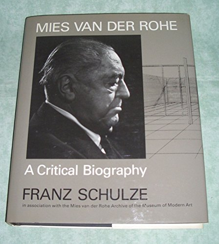 9780226740591: Mies Van Der Rohe: A Critical Biography