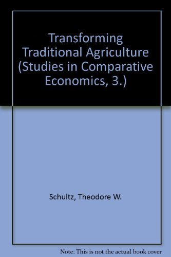 9780226740751: Transforming Traditional Agriculture (Studies in Comparative Economics)