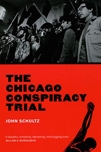 9780226741147: The Chicago Conspiracy Trial: Revised Edition