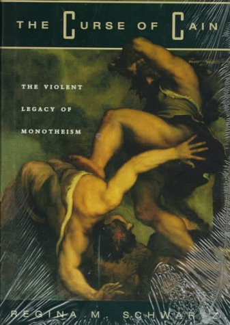 9780226741994: The Curse of Cain: Violent Legacy of Monotheism