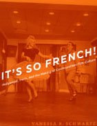 9780226742427: It's So French!: Hollywood, Paris, and the Making of Cosmopolitan Film Culture