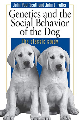 9780226743387: Genetics and the Social Behavior of the Dog