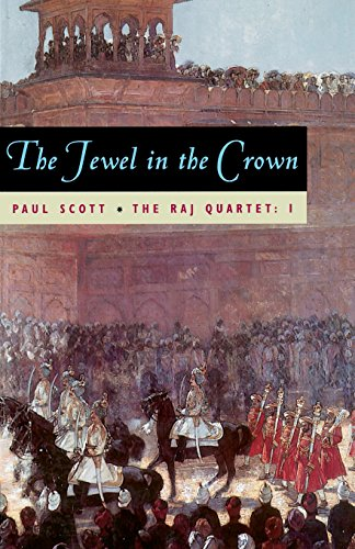 9780226743400: The Jewel in the Crown (The Raj Quartet, Book 1)