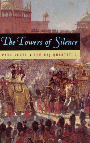 9780226743431: Towers of Silence (Raj Quartet)