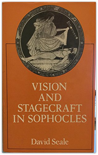 9780226744049: Vision and Stagecraft in Sophocles