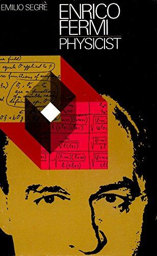 Enrico Fermi, Physicist.: SEGRÈ, Emilio (1905-1989):