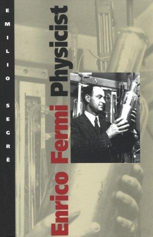 9780226744735: Enrico Fermi, Physicist