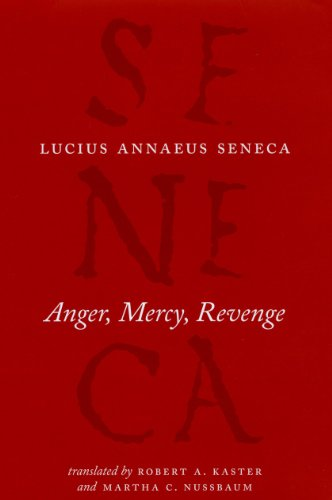 9780226748412: Anger, Mercy, Revenge (The Complete Works of Lucius Annaeus Seneca)