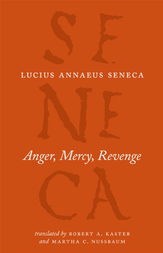 9780226748429: Anger, Mercy, Revenge (The Complete Works of Lucius Annaeus Seneca)