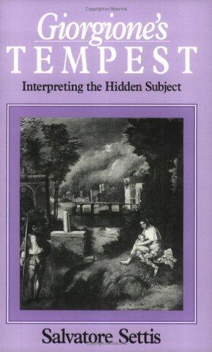 9780226748948: Giorgione's Tempest: Interpreting the Hidden Subject