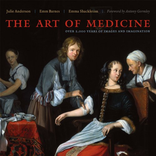 9780226749365: The Art of Medicine: Over 2,000 Years of Images and Imagination