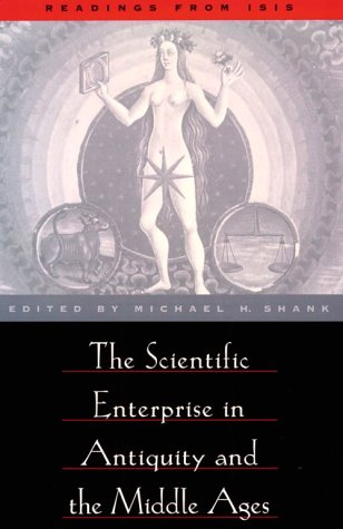 9780226749518: The Scientific Enterprise in Antiquity and Middle Ages: Readings from Isis (Readings from Isis S)