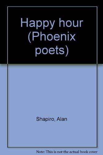 Happy Hour (Phoenix Poets) (0226750280) by Shapiro, Alan
