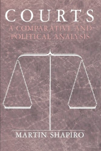 9780226750439: Courts: A Comparative and Political Analysis