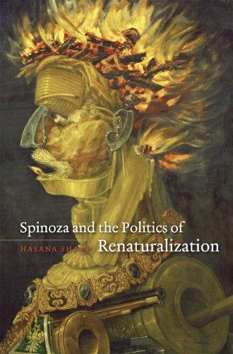 9780226750743: Spinoza and the Politics of Renaturalization