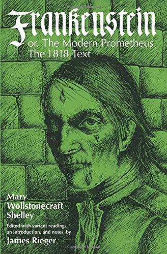 frankenstein or the modern prometheus 1818 text shelley mary wollstonecraft